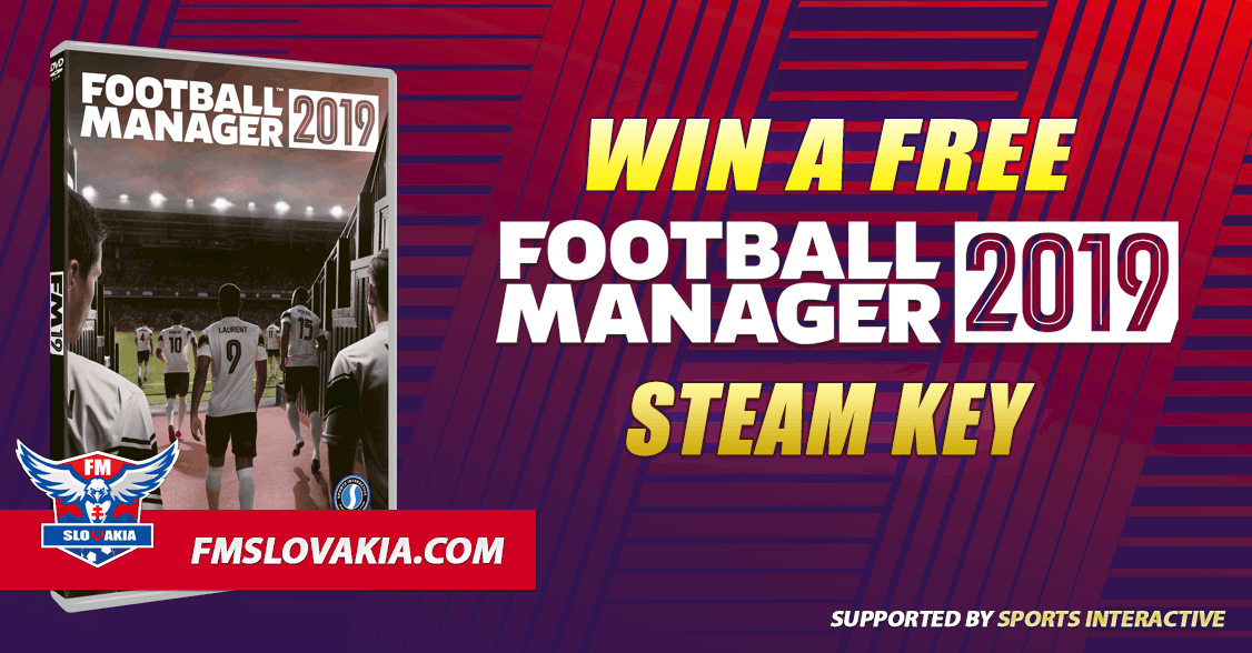 Football Manager 2019 Giveaway – FM Slovakia